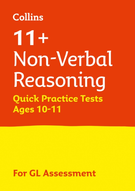 11+ Non-Verbal Reasoning Quick Practice Tests Age 10-11 (Year 6)