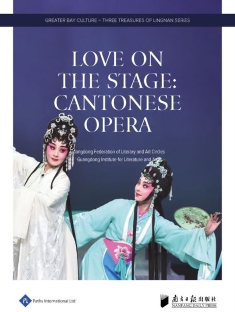 Love on the Stage: Cantonese Opera