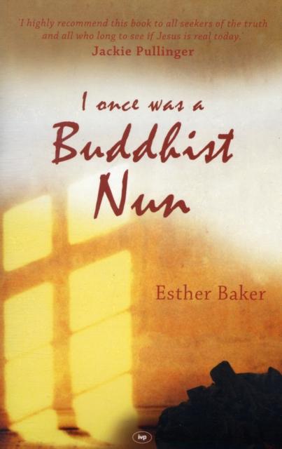 I Once Was a Buddhist Nun