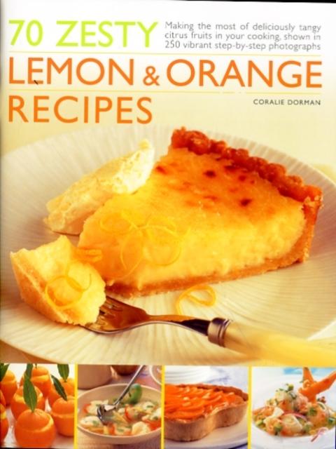 70 Zesty Lemon and Orange Recipes