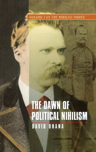 Dawn of Political Nihilism