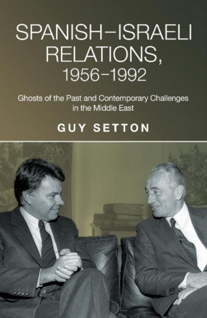 SpanishIsraeli Relations, 19561992