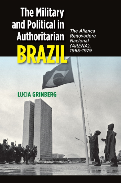 Military and Political in Authoritarian Brazil