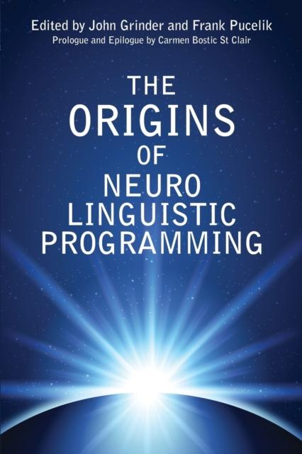 Origins Of Neuro Linguistic Programming