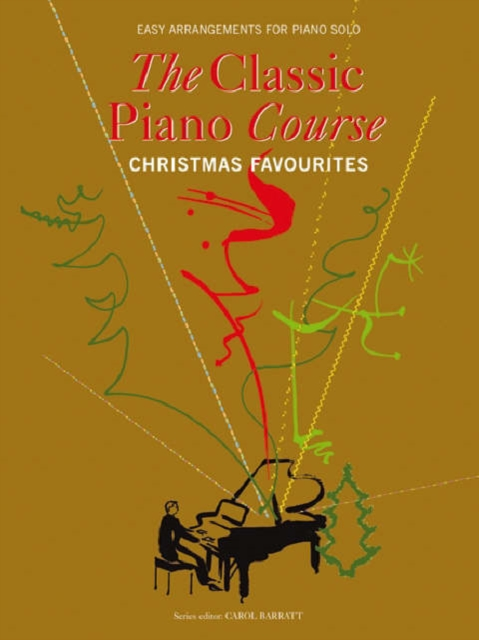 Classical Piano Course - Christmas Favourites