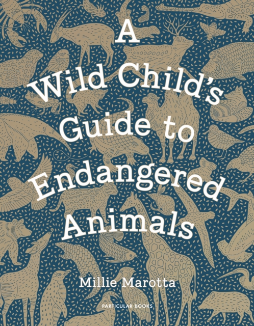 Wild Child's Guide to Endangered Animals