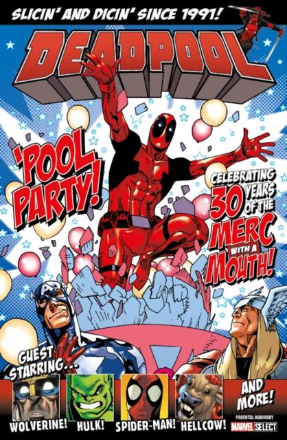 Deadpool: 'pool Party! - Marvel Select Bookazine