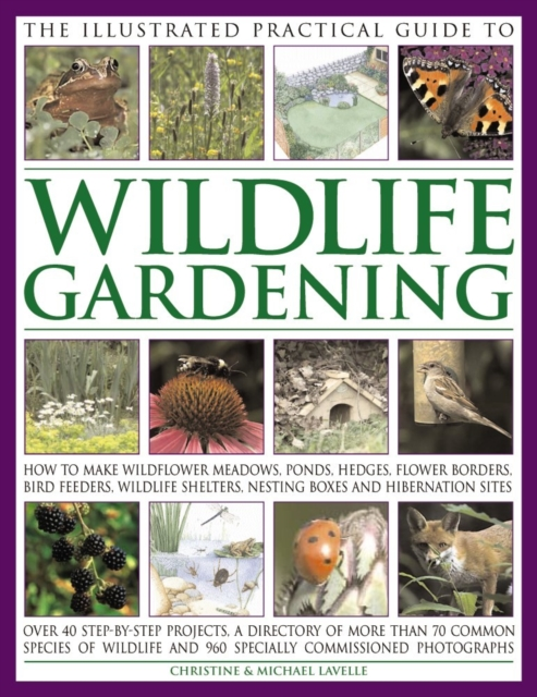 Illustrated Practical Guide to Wildlife Gardening