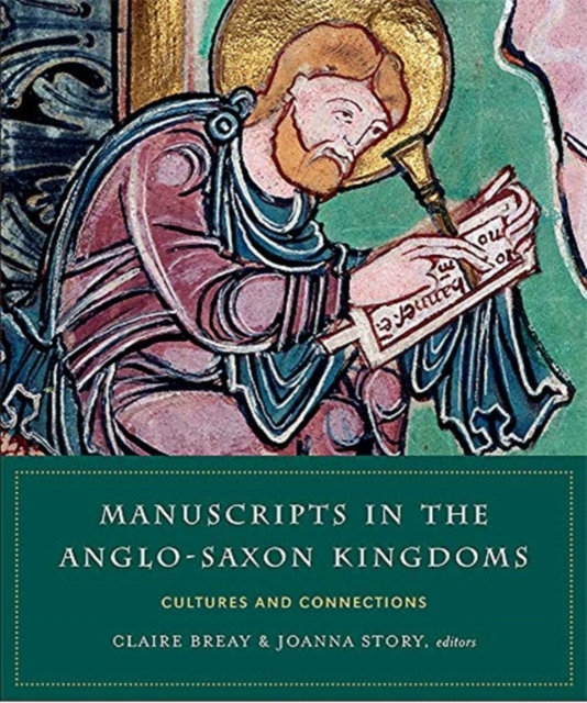 Manuscripts in the Anglo-Saxon kingdoms