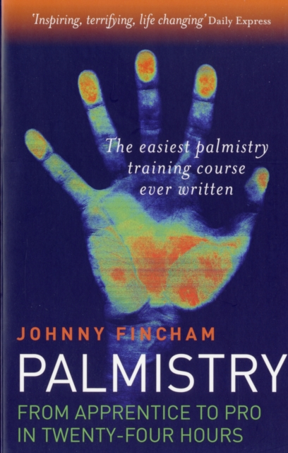 Palmistry: From Apprentice to Pro in 24 Hours - The Easiest Palmistry Course Ever Written