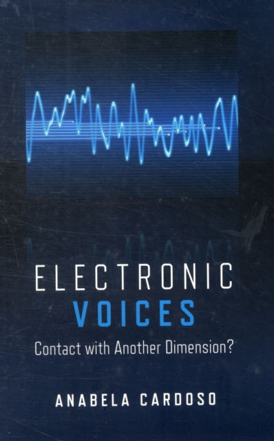 Electronic Voices: Contact with Another Dimension?