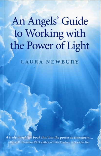 Angels` Guide to Working with the Power of Light