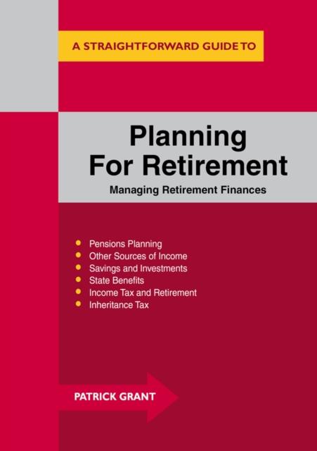 Planning For Retirement: Managing Retirement Finances