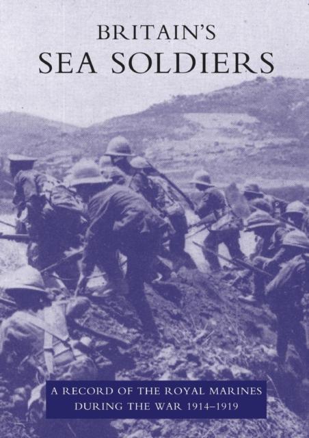 Britain's Sea Soldiers