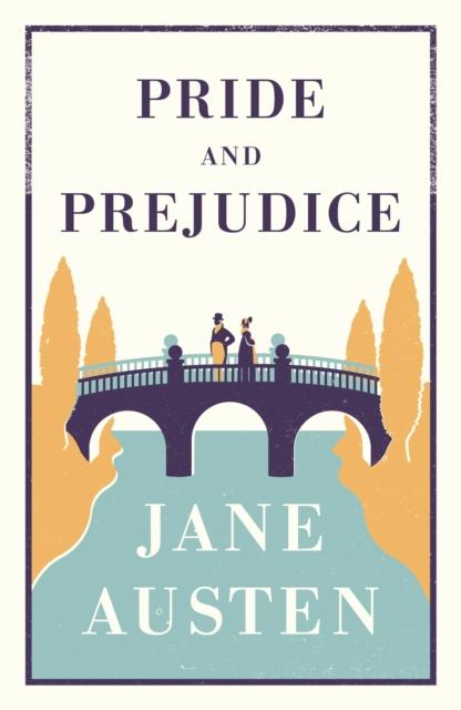 Pride and Prejudice (Alma Classics: Evergreens)