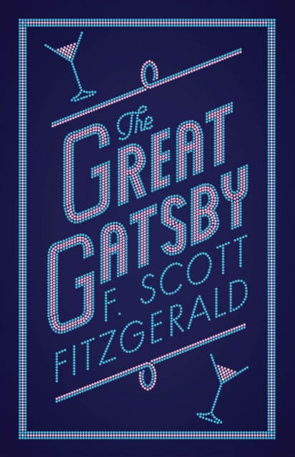 The Great Gatsby (Alma Classics: Evergreens)