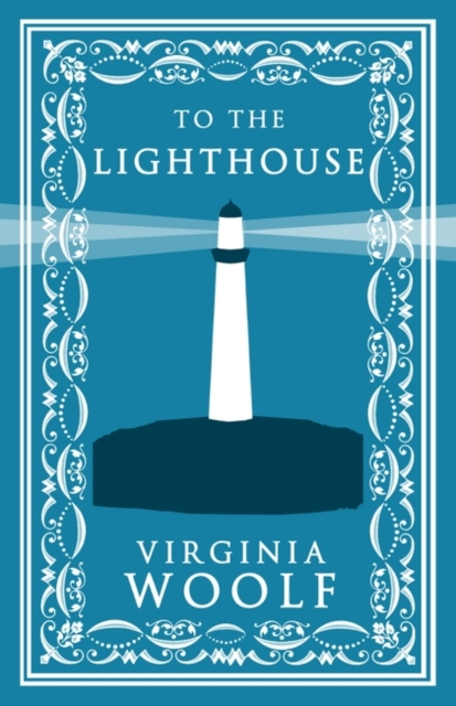 To the Lighthouse (Alma Classics: Evergreens)