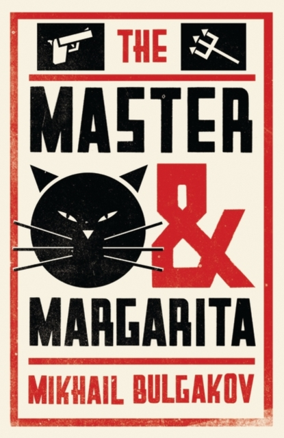 The Master and Margarita: New Translation (Alma Classics: Evergreens)