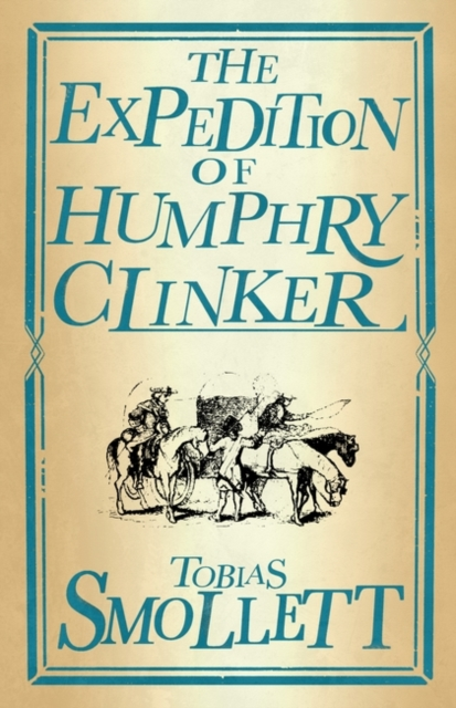 The Expedition of Humphry Clinker (Alma Classics: Evergreens)