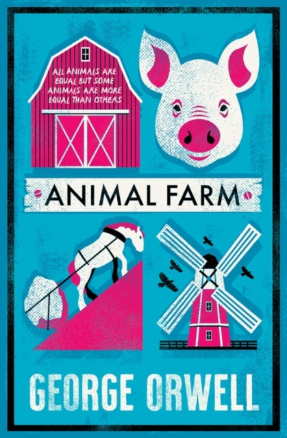 Animal Farm (Alma Classics: Evergreens)