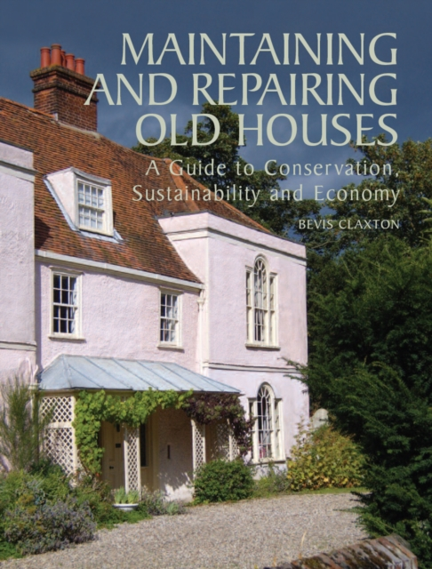 Maintaining and Repairing Old Houses