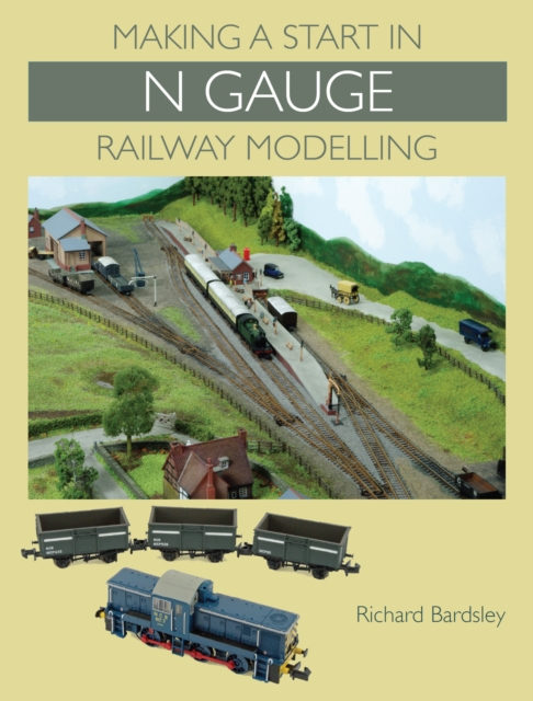 Making a Start in N Gauge Railway Modelling