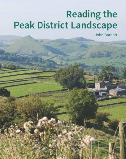 Reading the Peak District Landscape