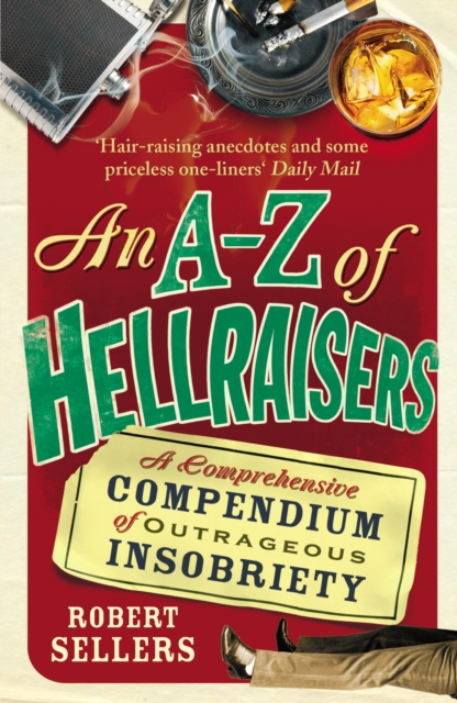A-Z of Hellraisers