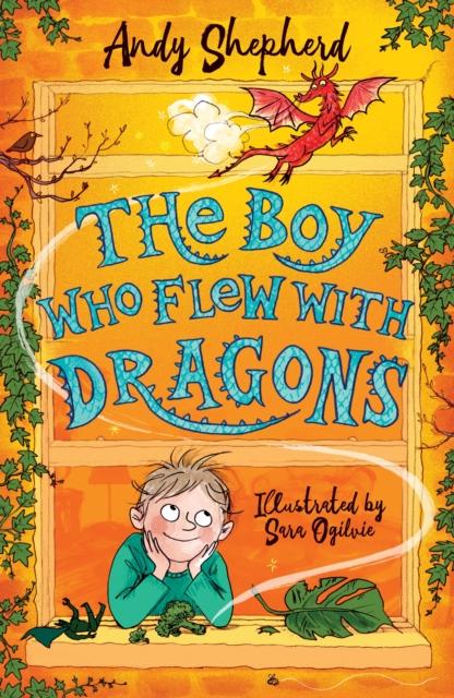 Boy Who Flew with Dragons (The Boy Who Grew Dragons 3)