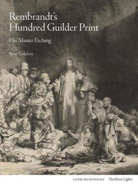 Rembrandt's Hundred Guilder Print