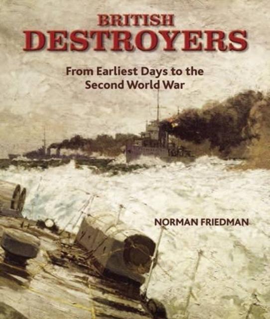 British Destroyers 1870-1935