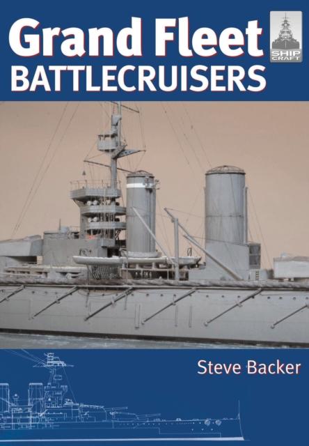 Grand Fleet Battlecruisers: Shipcraft Special