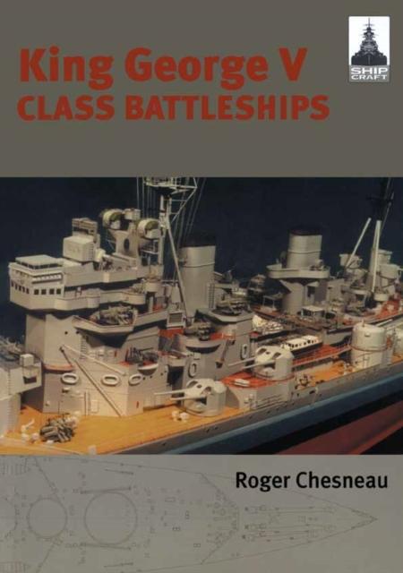 King George V Class Battleships: Shipcraft 2