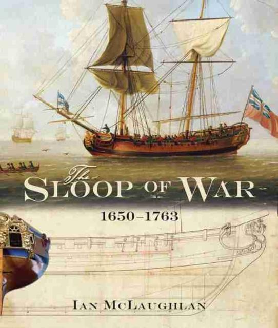 Sloop of War: 1650-1763