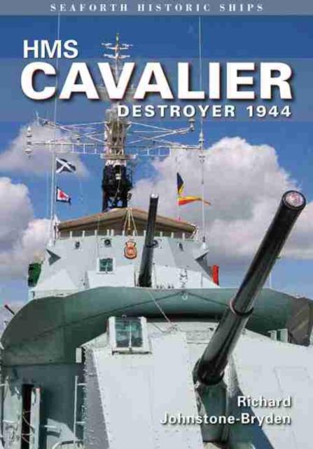 HMS Cavalier: Destroyer 1944