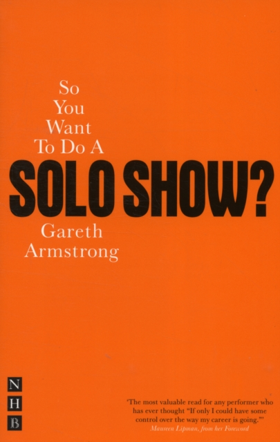 So You Want To Do A Solo Show