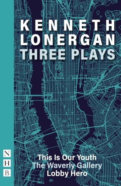 Kenneth Lonergan: Three Plays