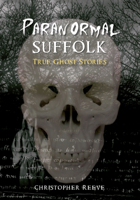 Paranormal Suffolk