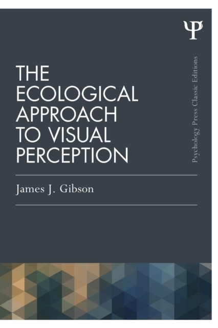 Ecological Approach to Visual Perception