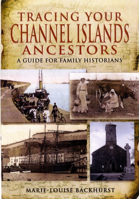 Tracing Your Channel Island Ancestors