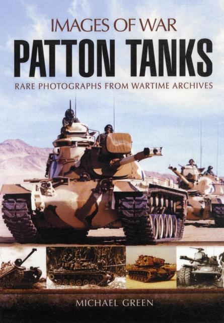 Patton Tank: Images of War Series