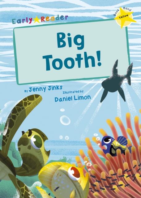 Big Tooth!