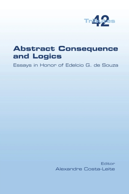 Abstract Consequence and Logics