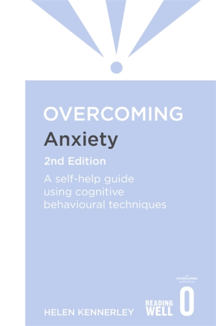 Overcoming Anxiety, 2nd Edition