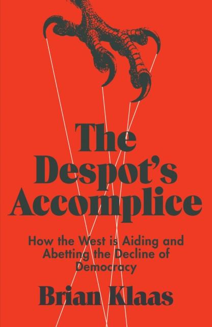Despot's Accomplice