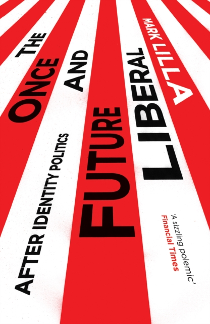 Once and Future Liberal