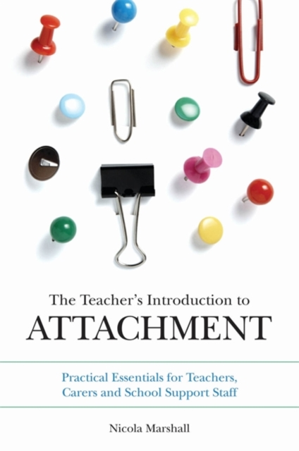 Teacher's Introduction to Attachment