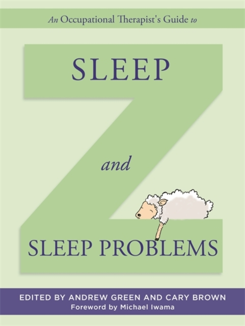 Occupational Therapist's Guide to Sleep and Sleep Problems