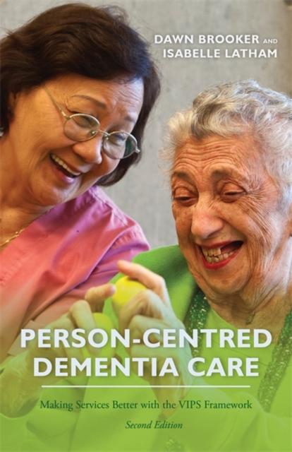 Person-Centred Dementia Care, Second Edition