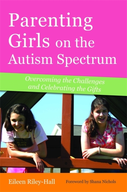 Parenting Girls on the Autism Spectrum